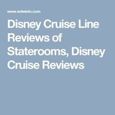 Disney Cruise Line Reviews of Staterooms, Disney Cruise Reviews