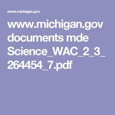 www.michigan.gov documents mde Science_WAC_2_3_264454_7.pdf