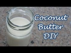 HOMEMADE COCONUT BUTTER (Do-It-yourself) - YouTube