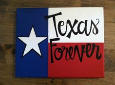 Texas Forever by SouthernSassCrafts1 on Etsy, $20.00