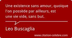Leo Buscaglia :