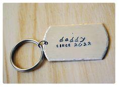 Custom Hand Stamped Daddy Keychain - New Dad Gift - Dad Keyring - Personalized Keyring - Daddy Since Keychain. $12.00, via Etsy.