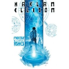PHOENIX Without Ashes Harlan Ellison one of the Grand Masters of science fiction and a multiple Hugo- Nebula- and Edgar Award-winner returns to his roots with the graphic novel Phoenix Without Ashes The year is 2785 and De http://www.MightGet.com/january-2017-13/phoenix-without-ashes.asp