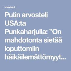 """Putin arvosteli USA:ta Punkaharjulla: """"On mahdotonta sietää loputtomiin häikäilemättömyyttä maatamme kohtaan"""" –Niinistö sanoi vastaan venäläistoimittajalle - Kotimaa - Helsingin Sanomat"""