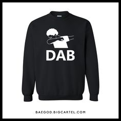 """This is the DAB710 Brand  """"DAB DANCE"""" Crew Neck design featuring the Coughman logo.Related: Dab Dance, Dabbin Shirt, Dab dance logo shirt, dab dance meme, dabbin' dance t shirt, Dab dance shirt"""