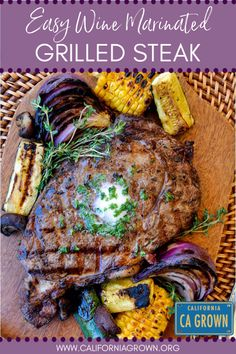 Five simple ingredients are the secret to perfect grilled steaks! This easy red wine based marinade recipe helps to tenderize the meat while adding loads of fresh, California grown flavor. We know what we're having for dinner tonight! #steak #grilling #cagrown #wine #redwine