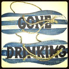 Gone Drinking Sign for Flip-Flop Day http://www.littlelebowski.org/the-dudes-crate/fl4gsgaurep3p813etoq7dzl6v4q7p