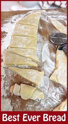Best Ever Bread NO FAIL recipe