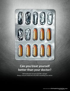 Self medication awareness poster. Can you treat yourself better than your doctor? Self-medication can put your life in danger. Creative Advertising, Ads Creative, Creative Posters, Advertising Poster, Advertising Campaign, Advertising Design, Marketing And Advertising, Funny Advertising, Sports Advertising