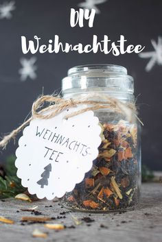 * 6 * DIY Weihnachtstee Nice idea for gifts from children for parents: make Christmas tea itself and Noel Christmas, Christmas Is Coming, Winter Christmas, Christmas Crafts, Winter Diy, Buenas Ideas Para Regalos, Homemade Gifts, Diy Gifts, Natal Diy