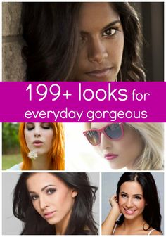 So many ways to look beautiful every single day – get tons of inspiration here!