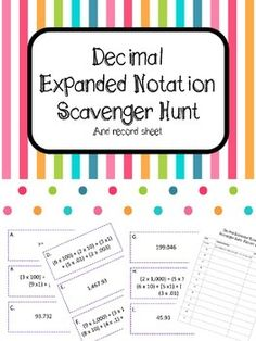 This decimal expanded notation activity is perfect for cooperative learning, math workshop, or early finishers. Simply print, cut, and tape the problems around your room.  Give your students the record sheet and let them search around the room for the problems.