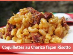 Coquillettes au chorizo façon risotto, Recette Ptitchef