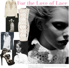 """For the Love of Lace"" by nikkisg on Polyvore"