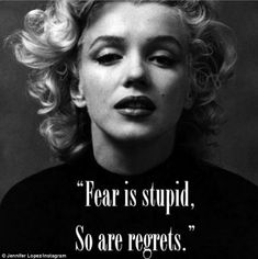 marilyn monroe quotes - Quash fear - loose regret or resentment, don't let anything hold you back from living your life to its fullest! Remember to Live and Love with all you've got and then some! Marilyn Monroe Frases, Arte Marilyn Monroe, Marilyn Monroe Quotes, Great Quotes, Me Quotes, Inspirational Quotes, Qoutes, Profound Quotes, Motivational Images