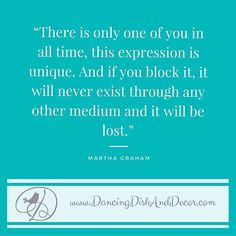 Share this #creativequote with a friend who inspires you.  #besocreative #marthagraham #pin #etsy  sent via @latergramme