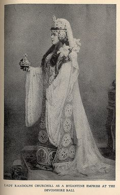 "Lady Randolph Churchill (Sir Winston's mother) at 1897 Devonshire Ball in Byzantine Empress Theodora costume by Worth.  -  From the book ""A Century of Fashion"" by Jean-Philippe Worth, 1928."