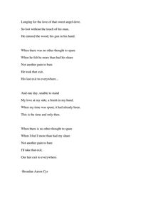 last exit to everywhere - Clear Dementia - Brendan Aaron Cyr's Clear Dementia Online Album, Dementia, His Hands, Poetry, Thoughts, Poetry Books, Poem, Poems, Tanks