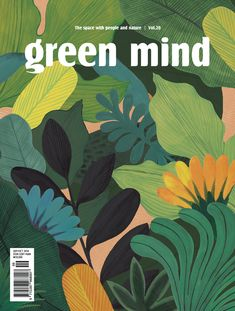 [ Inspiration couleur ] Green Green, c'est le printemps The green color in deco // Green Mind Cover Illustration Jungle, Abstract Illustration, Illustration Design Graphique, Plant Illustration, Graphic Illustration, Magazine Illustration, Graphic Art, Digital Illustration, Book Cover Design