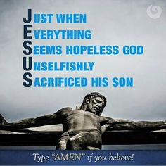 Amen. Thank  You Lord for saving me. AMEN & THANK YOU LORD FOR GIVING ME THE CHANCE TO BE CLEANSED OF MY SINS, as well