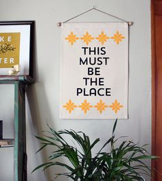 This Must Be the Place Wall Banner by MichelleBrusegaard on Etsy