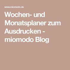 Wochen- und Monatsplaner zum Ausdrucken - miomodo Blog