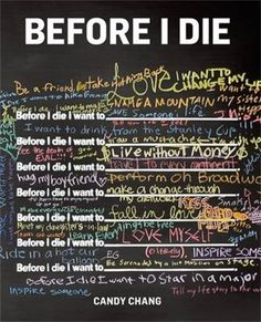 """After the death ofsomeone she loved, artist Candy Chang painted the side of an abandoned house in her neighborhood in New Orleans with chalkboard paint and stenciled the sentence, """"Before I die I … All The Bright Places, Losing Someone, Before I Die, Expressions, Art Therapy, Book Design, Just In Case, The Book, Book Art"""