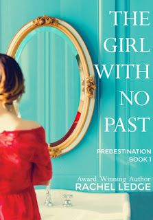 The Girl With No Past by Rachel Ledge