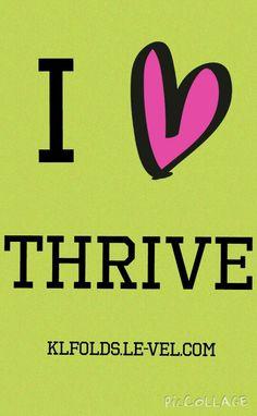 I love thrive