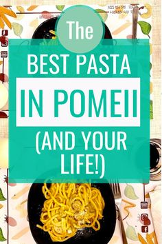 I had not before tasted pasta until the very day I set foot in Na' Pasta. - best pasta in Pompeii. ITALY PASTA / POMPEII / POMPEI / POMPEII ITALY / NA PASTA / NA PASTA POMPEII / BEST PASTA IN POMPEII / BEST FOOD IN POMPEII / BEST PLACES TO EAT IN POMPEII / SALERNO ITALY / CHEAP PLACES TO EAT #NAPASTA #POMPEII #BESTPASTAINPOMPEII via @daweswideopen FAVOURITE CITIES OF THE WORLD