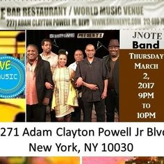 Join me and my band JNote Band, next Thursday, March 2, 2017 from 9 to 10PM, who will be performing live at Shrine NYC located at 2271 Adam Clayton Powell Jr Blvd in Harlem, NY. What I love the most about this upcoming performance is that we will be showcasing all original material and I'm excited. Please support live music by just showing up to check out our live performance if you can. It is easy to get to, there is parking all around and it is free to get in. Hope to see you there…