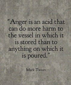 Letting go of a resentment is not a gift to the person you resent. It is, rather, a gift to yourself. Clinging to your angry only hinders your capacity to move on in your life.   Don't allow anger to harm YOUR vessel