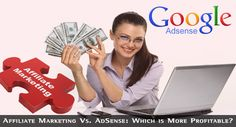 Affiliate Marketing Vs. AdSense: Which is More Profitable? #AdSense #AffiliateMarketing