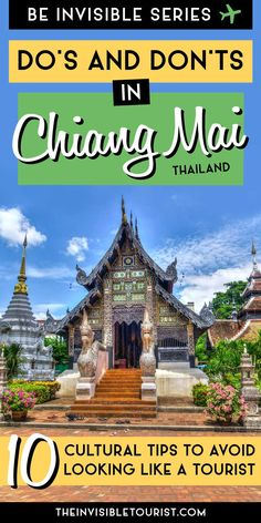 Planning a trip to Chiang Mai, Thailand? These Chiang Mai travel tips from a local will help you not look like a tourist in Thailand!   The Invisible Tourist   Japan travel   Japan travel tips   Trip Planning   Japan Itinerary   Travel Inspiration   Asia   #traveltips #tripplanning #chiangmai #thailand #travelinspiration #asia
