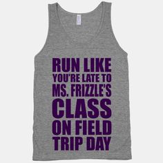 Run Like You're Late To Ms. Frizzle's Class On Field Trip Day …@Malysa You Need This!