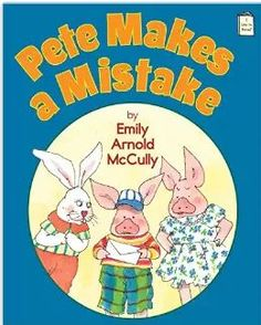 Pete Makes a Mistake reviewed in Kirkus (http://balkinbuddies.blogspot.com/2015/09/emily-arnold-mccullys-pete-makes.html) and School Library Journal (http://balkinbuddies.blogspot.com/2015/11/emily-arnold-mccullys-pete-makes.html)