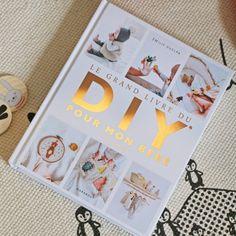 Le grand livre du DIY pour mon bébé - Les Petits Raffineurs Idee Diy, Baby Kids, Frame, Home Decor, Bebe, Gifts, Picture Frame, Decoration Home, Room Decor