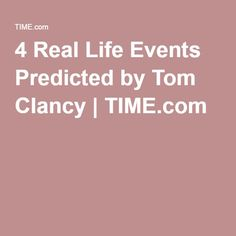 4 Real Life Events Predicted by Tom Clancy | TIME.com