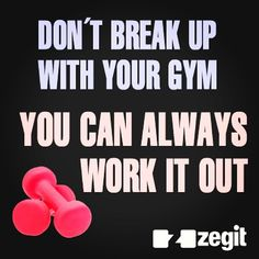 Motivational. Work it out. Funny! workout, love your gym!