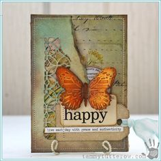 Happy by Tammy Tutterow - Scrapbook.com - Stunning mixed media butterfly card.