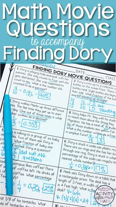 "Math Movie Questions to accompany the movie Finding Dory. This makes a great end of the year activity, substitute plan, incentive day, end of the semester time ""filler"". Students will review fractions, decimals, and percents, volume and area."