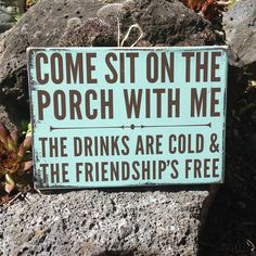 Come sit on the porch with me - blue and brown sign on reclaimed wood