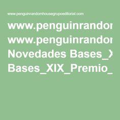 www.penguinrandomhousegrupoeditorial.com Novedades Bases_XIX_Premio_Alfaguara_2016.pdf