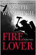 Fire Lover. The story of John Orr, Glendale FD Fire Investigator