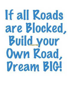 #KJACDesigns #Cafepress #Giftshop Build your Own Road #DreamBig #Motivational & #Inspirational #Gifts for #Family #Friends #Groups or #Companies