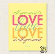 Makes a great wedding gift! The Beatles All You Need Is Love 8x10 Art Print $14