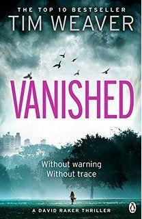 Vanished: David Raker Novel #3 (David Raker Series)