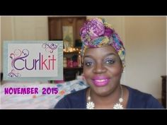 My Drama With CurlKit Box | November 2015 Unboxing