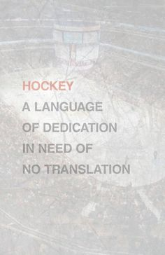 Hockey: A language of dedication in need of no translation. #hockey #nhl #dedication