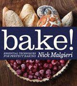 If you aren't familiar with Nick Malgieri's Bake! Essential Techniques for Perfect Baking please pick yourself up a copy. Every recipe in the book is a WINNER!! Any of Nick Malgieri's books are exceptional. He was the former Executive Pastry Chef at Windows on the World in NYC. In 1996 was inducted into Who's Who of Food and Beverage and is currently the director of the baking program at The Institute of Culinary Education. Visit: nickmalgieri.com